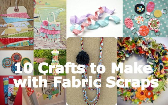 10-Crafts-to-Make-with-Fabric-Scraps